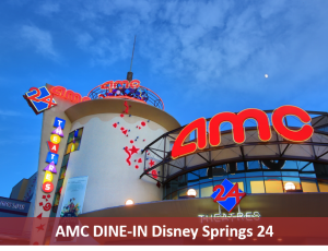 AMC DINE-IN Disney Springs 24