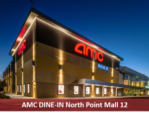 AMC North Point Mall 12 DIT